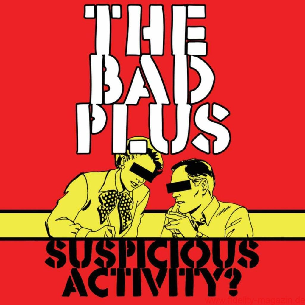 the-bad-plus-suspicious-activity