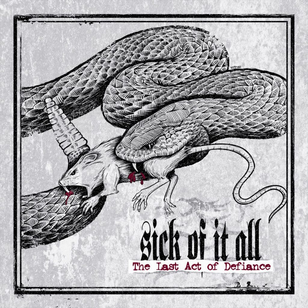 Sick Of It All – The Last Act Of Defiance