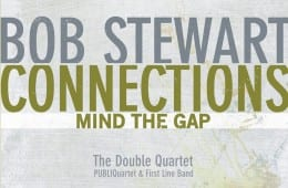 Bob Stewart, Connections Mind The Gap