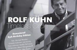 Rolf Kühn, Timeless Circle