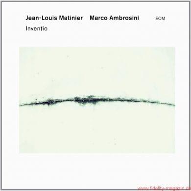 Jean-Louis Matinier Marco Ambrosini Inventio