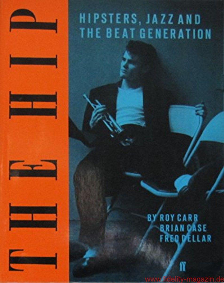 Roy Carr, Brian Case, Fred Dellar – The Hip