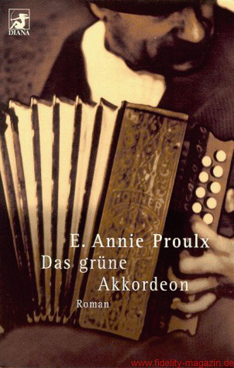 E. Annie Proulx – Das grüne Akkordeon