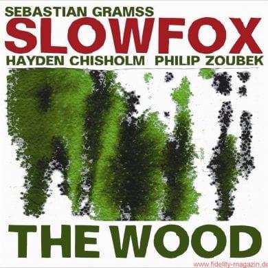 Slowfox – The Wood