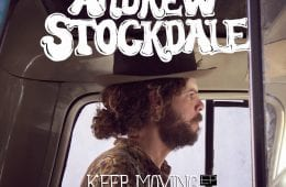 Andrew Stockdale – Keep Moving EP/Caroline