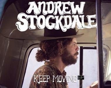 Andrew Stockdale – Keep Moving EP/Caroline
