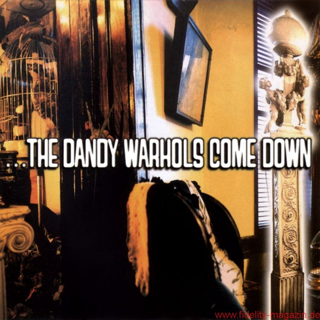 Dandy Warhols_Come Down