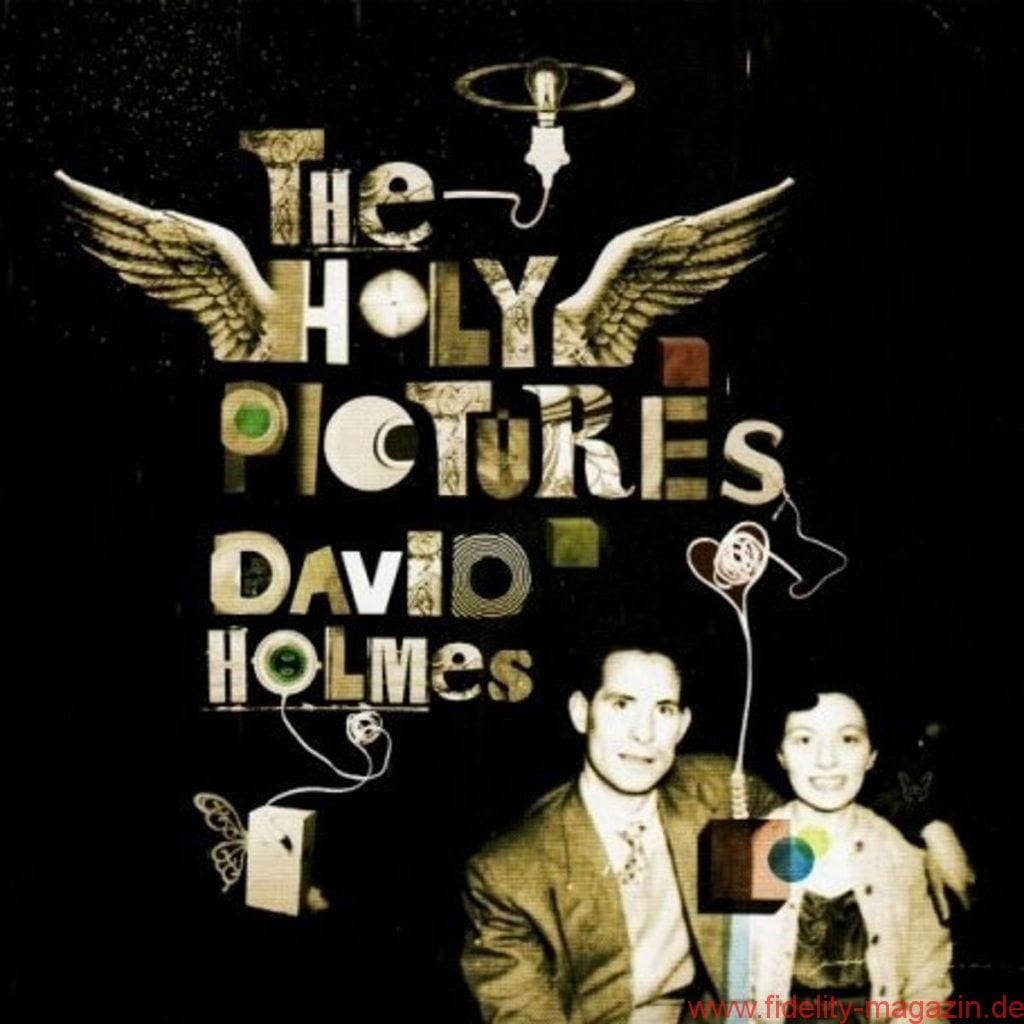David Holmes_The Holy Pictures
