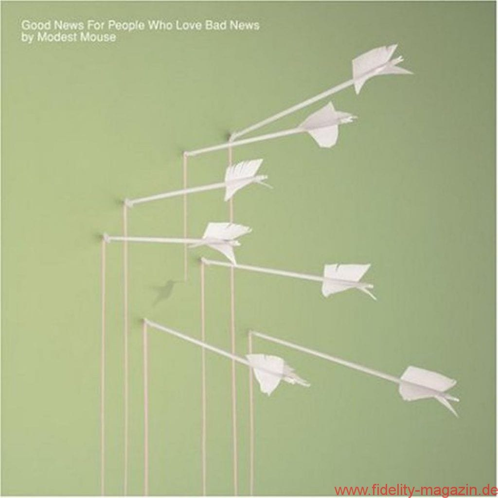 Modest Mouse_Good news for people who love bad news
