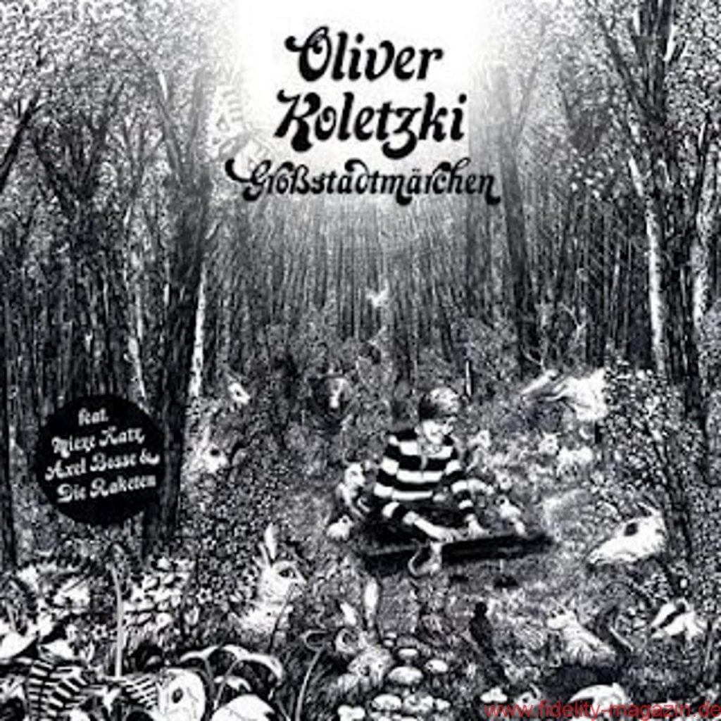 Oliver Koletzki_Gro·stadtmÑrchen