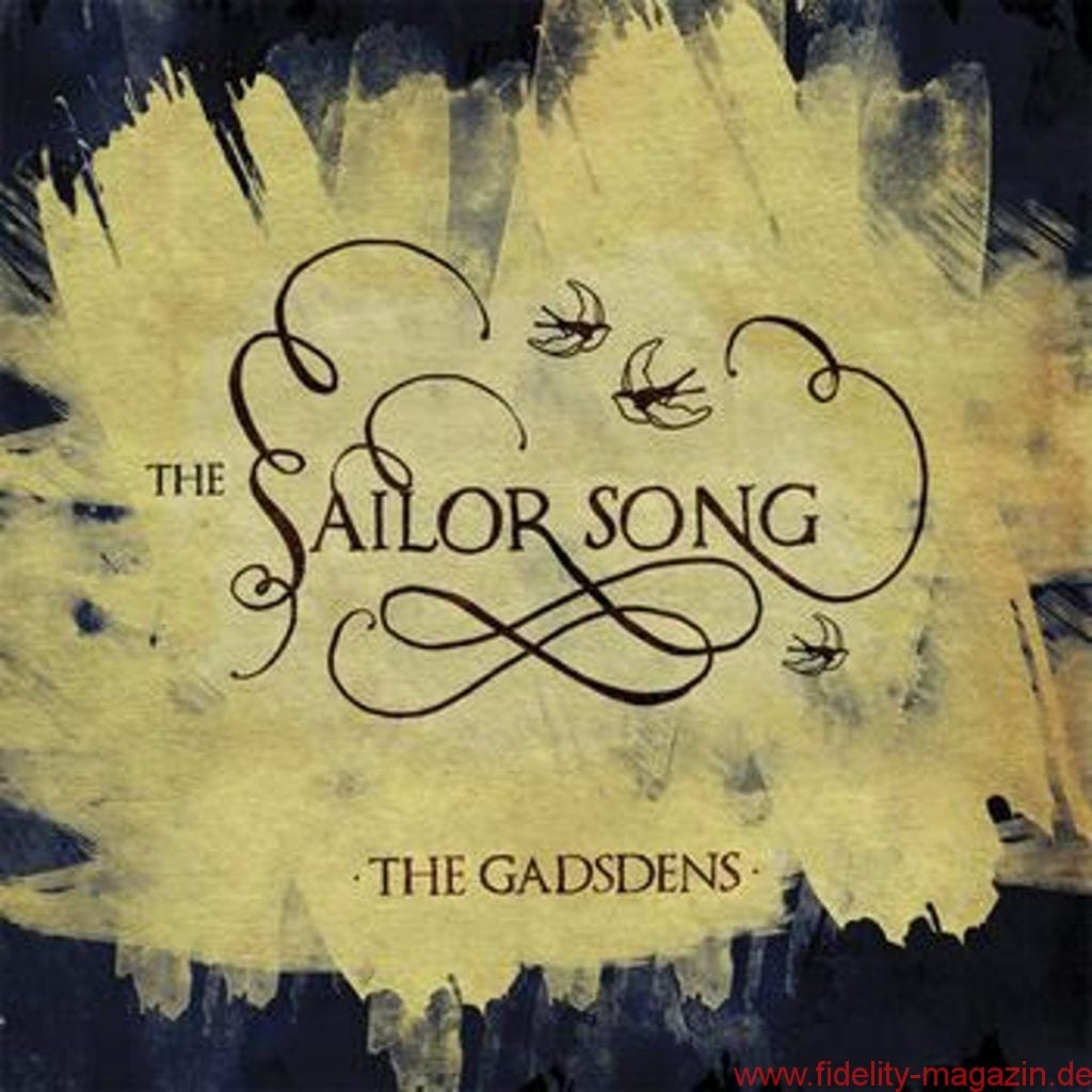 The Gadsdens_The Sailor Song