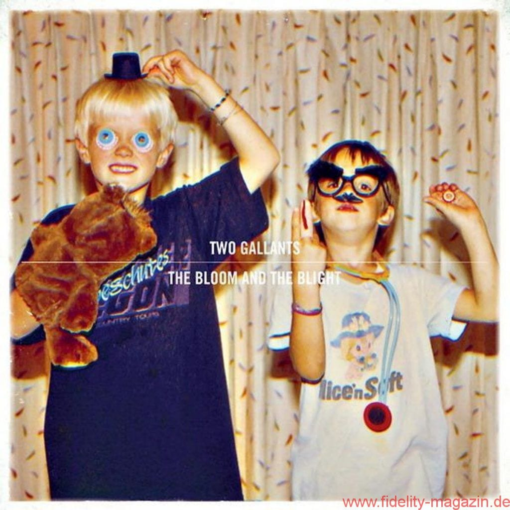 Two Gallants_The Bloom and The Blight