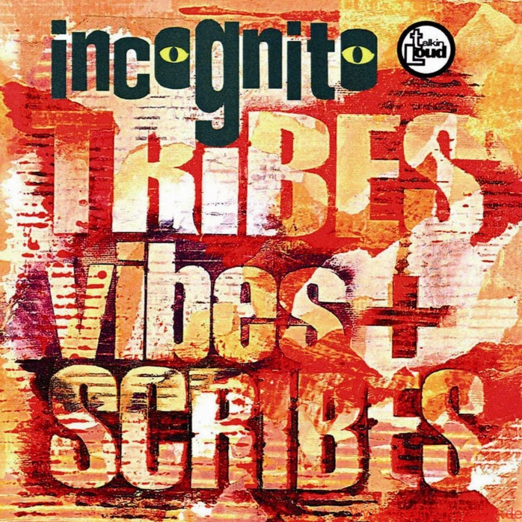 Incognito - Tribes, Vibes + Scribes