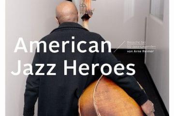 Arne Reimer American Jazz Heroes