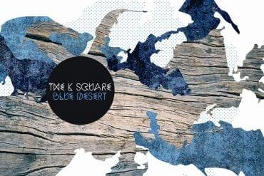The K Square – Desert Blue