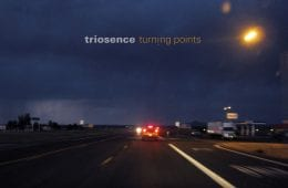 Triosence – Turning Points