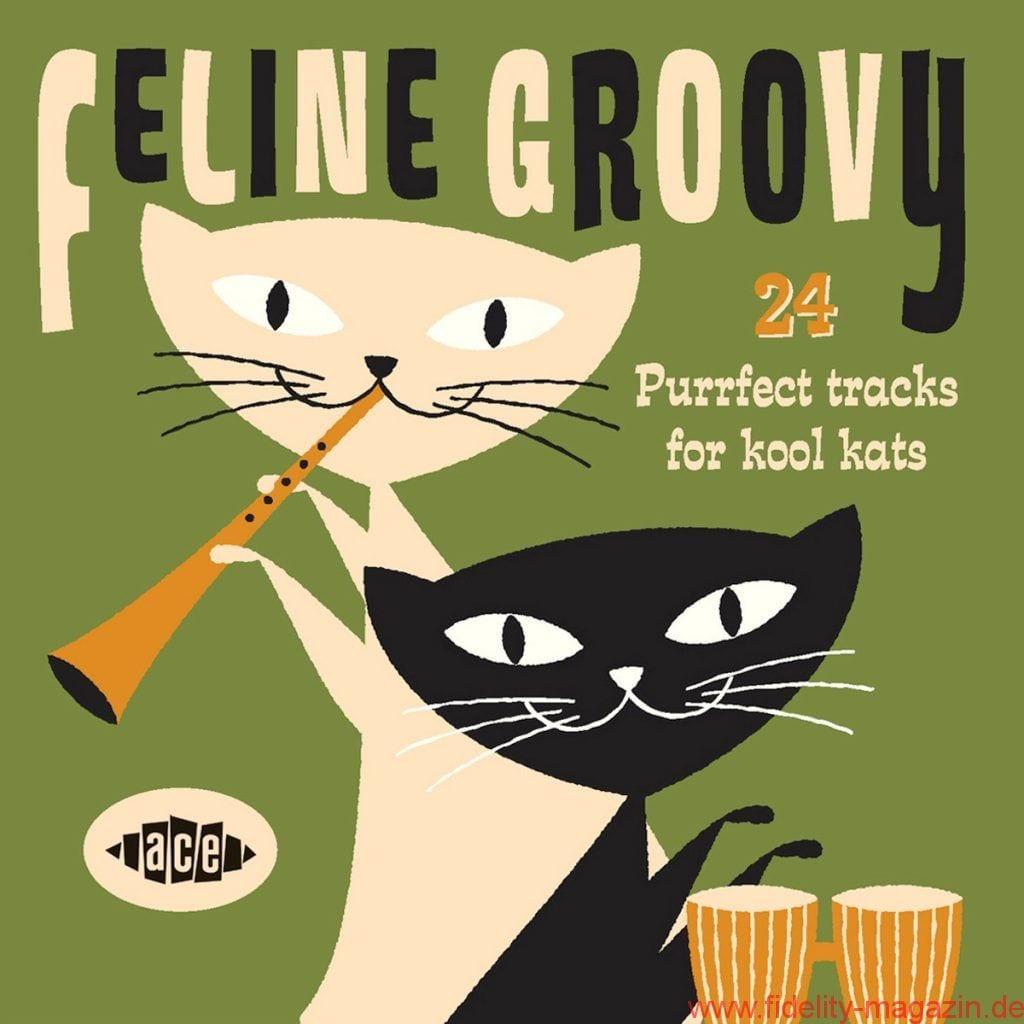 Feline Groovy – Purrfect Tracks For Kool Kats