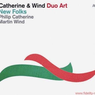 Philip Catherine & Martin Wind – New Folks