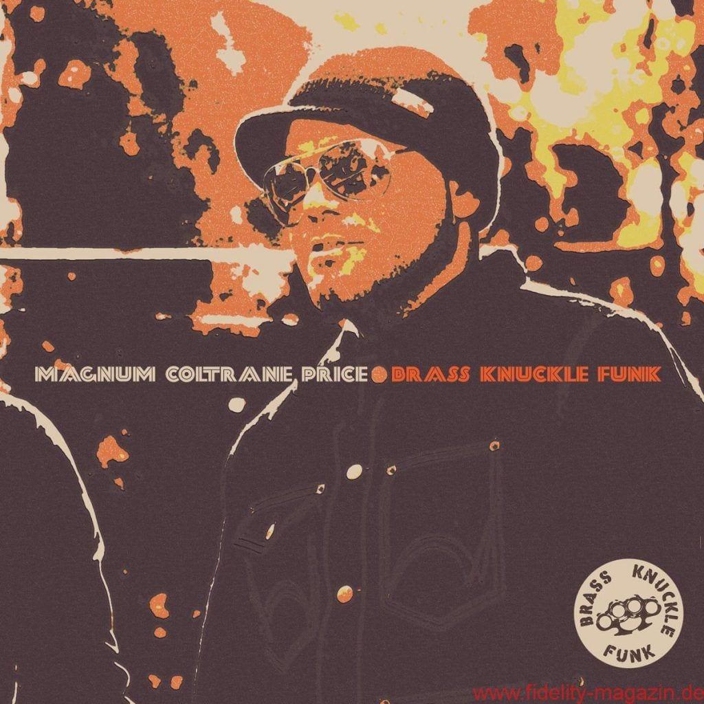 Magnum Coltrane Price – Brass Knuckle Funk