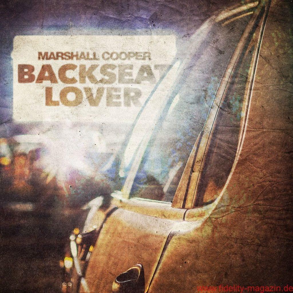 Marshall Cooper – Backseat Lover