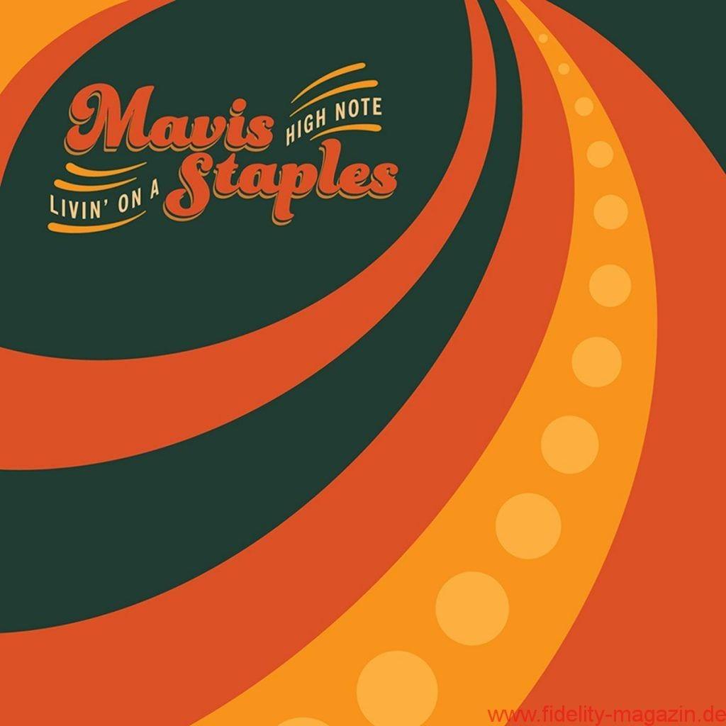 Mavis Staples – Livin' On A High Note