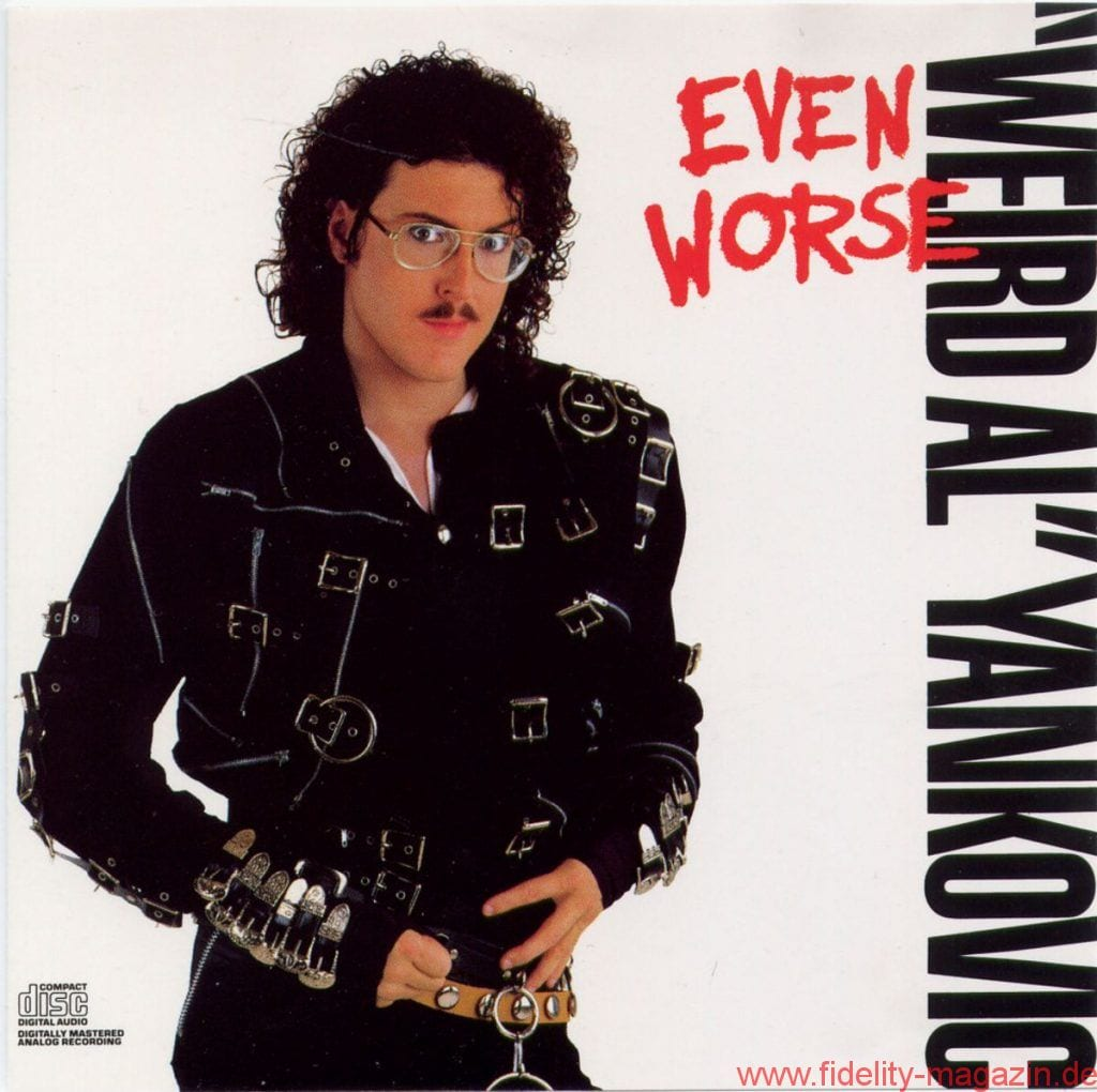 Weird Al' Yankovic - Even Worse