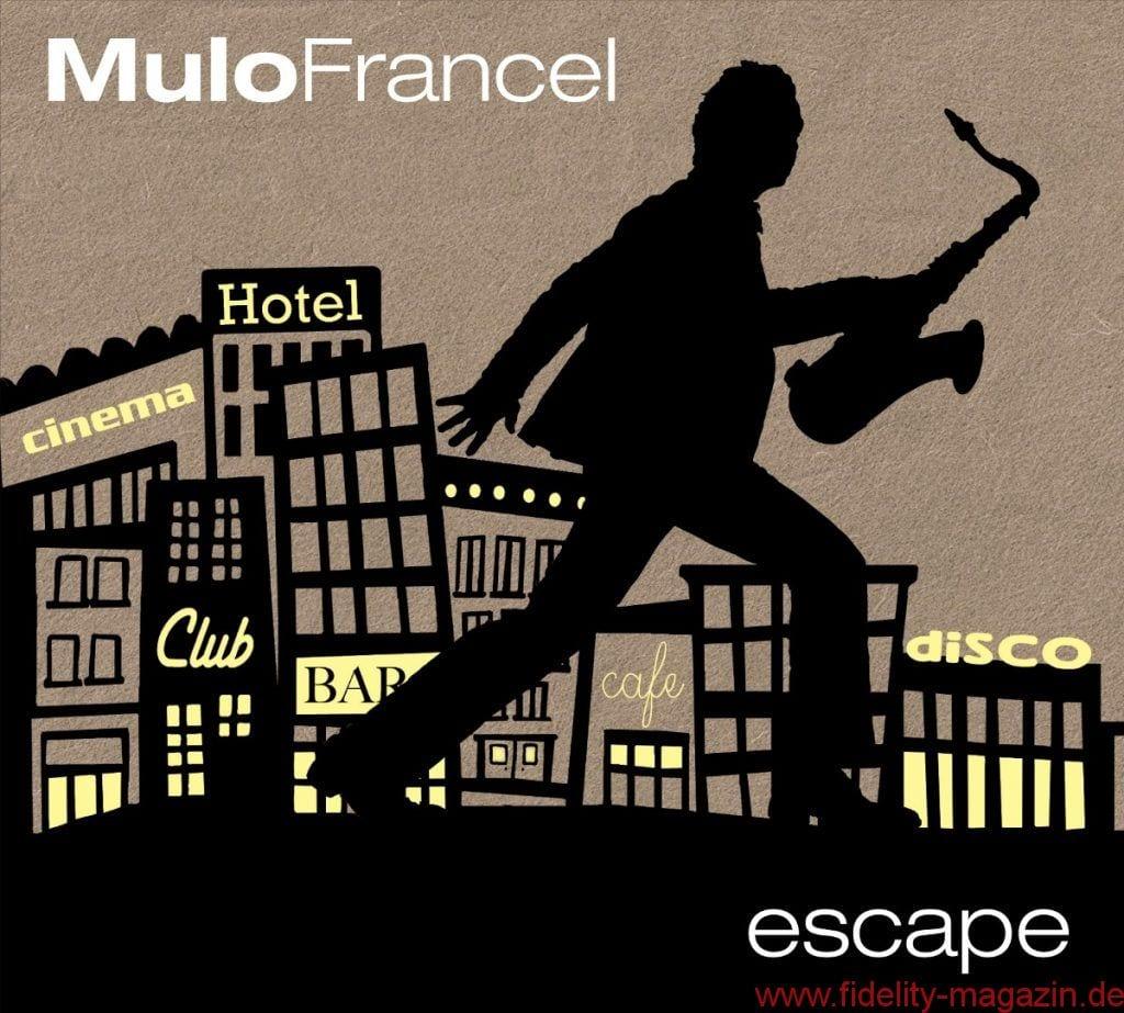 Mulo Francel – Escape