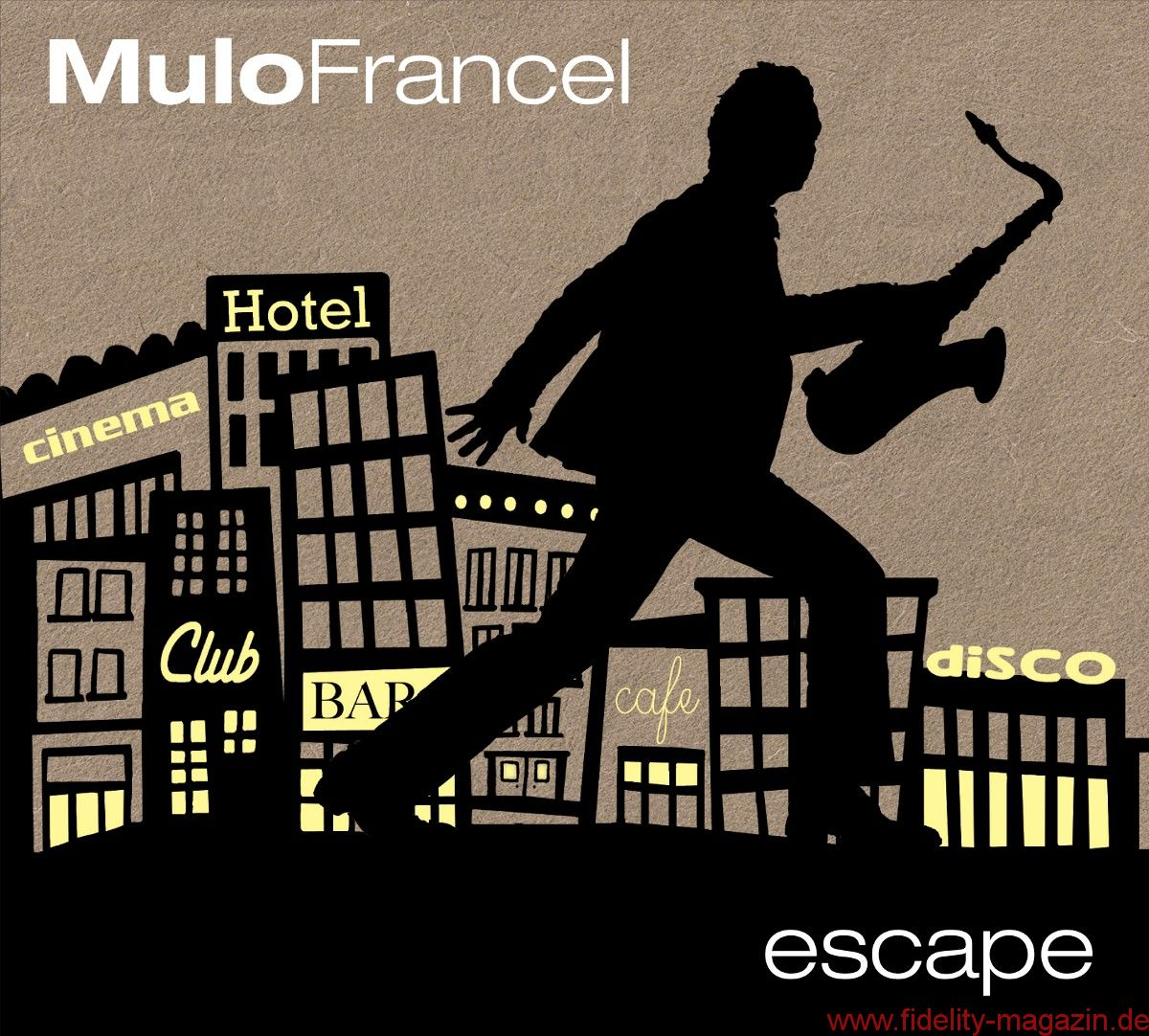 Mulo Francel – Escape