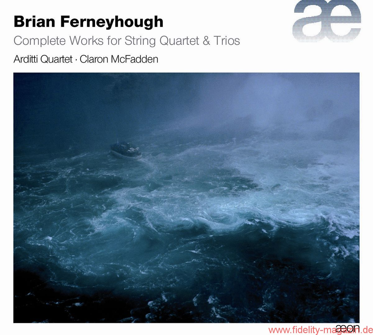 Arditti Quartett: Brian Ferneyhough – Complete Works for String Quartet