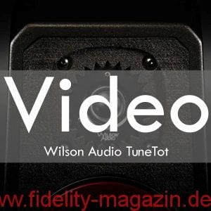 Video Wilson Audio TuneTot