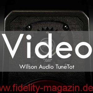 Video Wilson Audio TuneTot