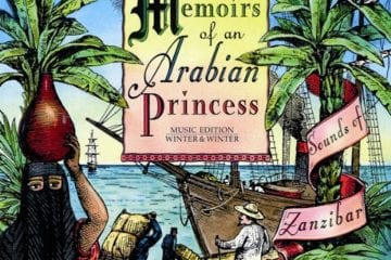 Rajab Suleiman & Kithara u. a.: Memoirs of an Arabian Princess – Sounds of Zanzibar