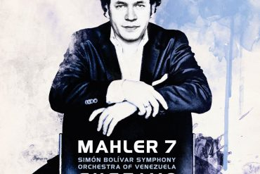 Classidelity: Gustavo Dudamel, Simon Bolivar Symphony Orchestra of Venezuela