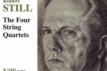 Villiers Quartet: Robert Still – Streichquartette