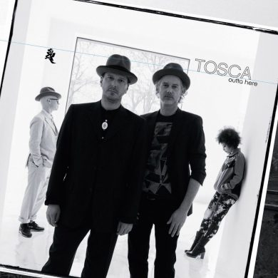 Tosca – Outta Here