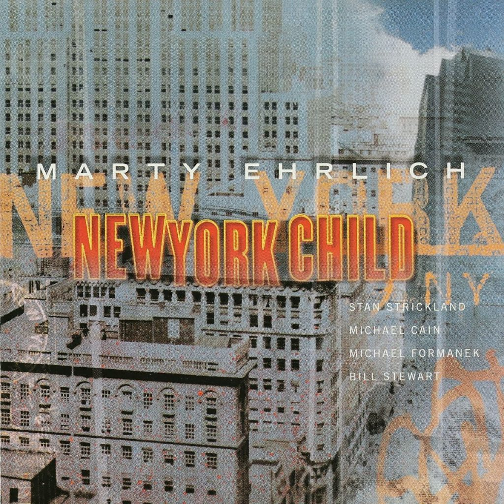 Marty Ehrlich - New York Child