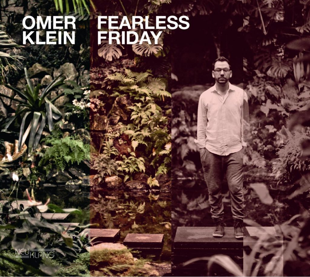 Omer Klein – Fearless Friday