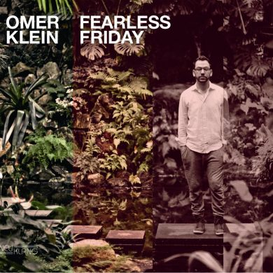 Omer Klein – Fearless Friday