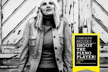 Carolyn Breuer – Shoot The Piano Player! (Vol. One)