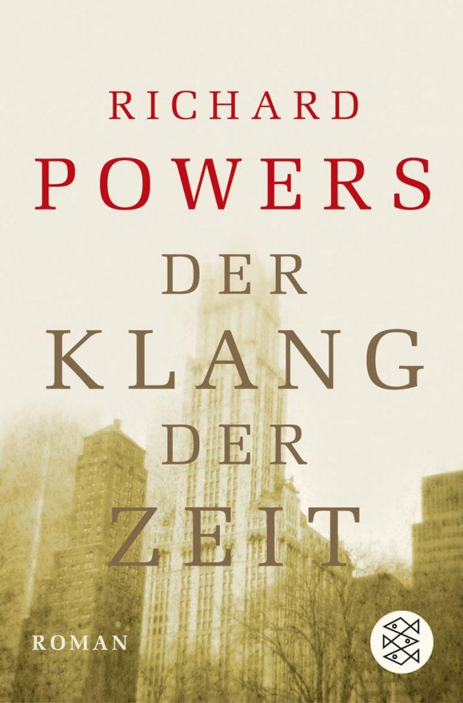 Richard Powers – Der Klang der Zeit