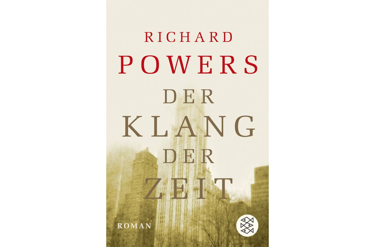 Richard Powers – Der Klang der Zeit