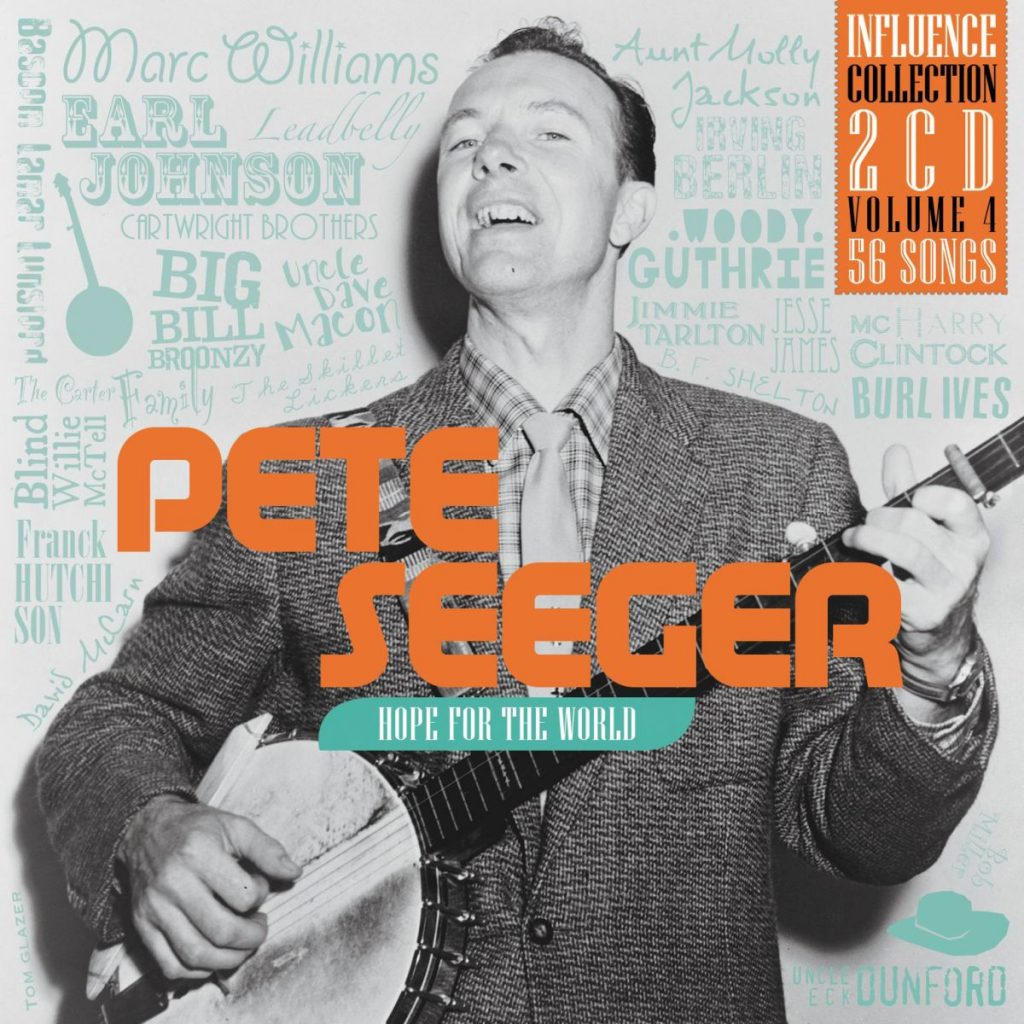 Pete Seeger – Hope For The World: Influence Collection, Vol.4