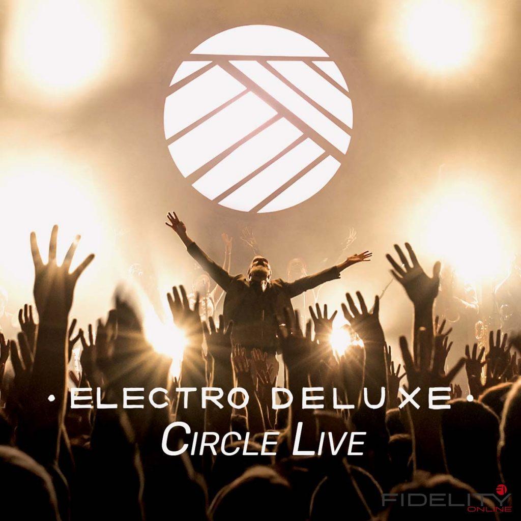 Electro Deluxe Circle Live Label: Stardown Format: CD, DL 24-bit