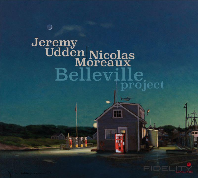 Jeremy Udden Nicolas Moreaux Belleville Project