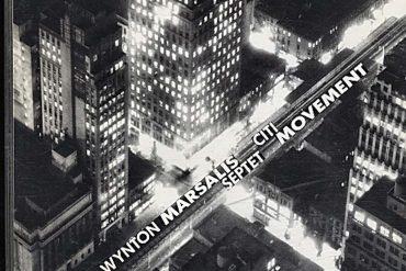 Wynton Marsalis Septet Citi Movement