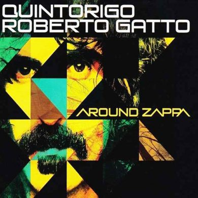 Quintorigo Roberto Gatto Around Zappa