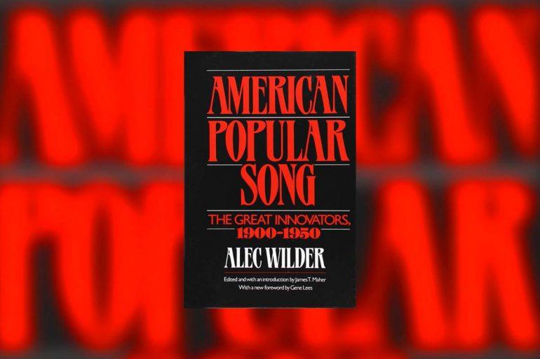 Alec Wilder American Popular Song