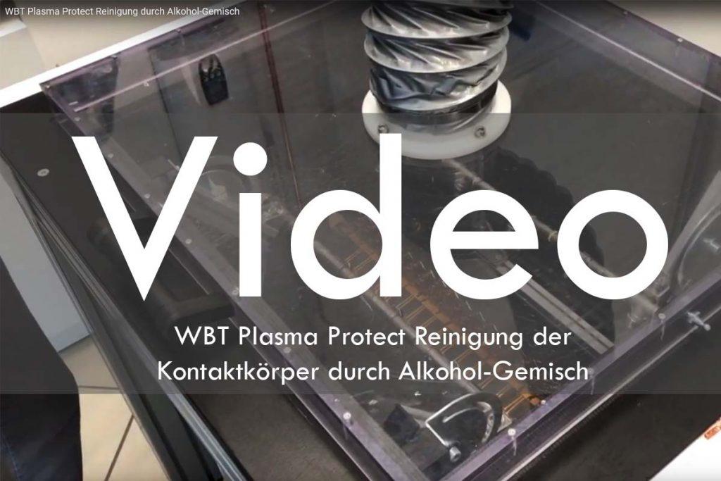WBT Plasma Protect Reinigung durch Alkohol-Gemisch Video