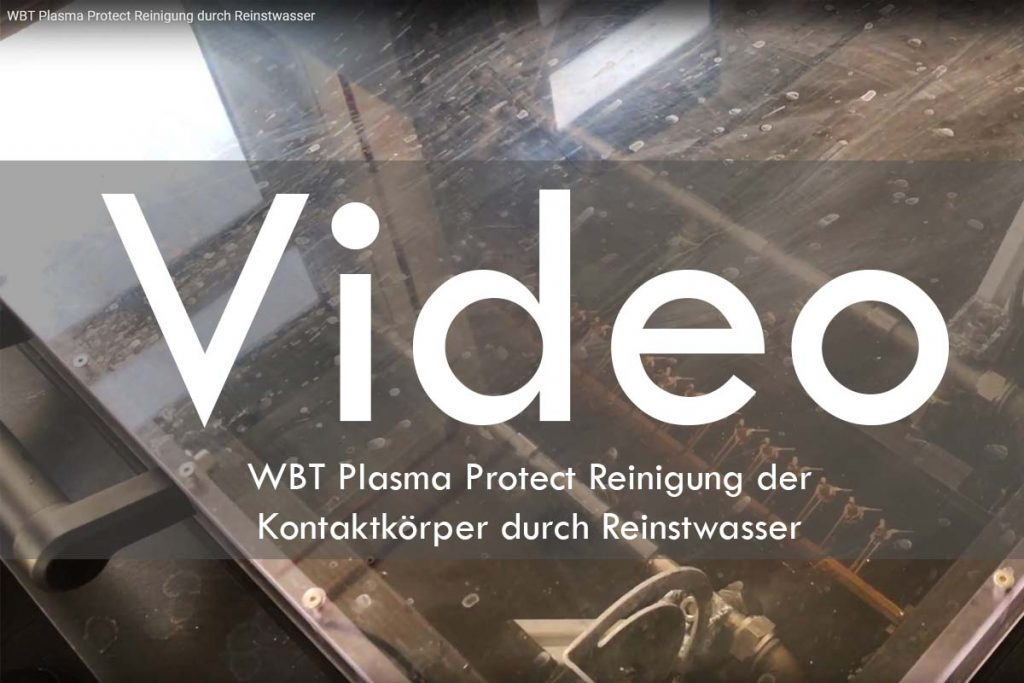 WBT Plasma Protect Reinigung durch Reinstwasser Video