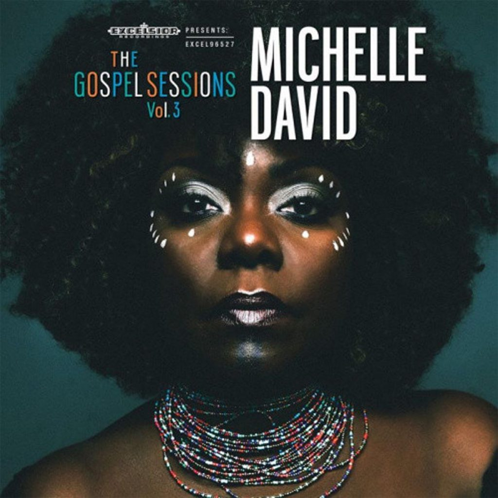 Michelle David The Gospel Sessions Vol. 3 Label: MDGS Format: CD, LP